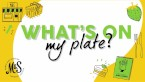 What's On My Plate?